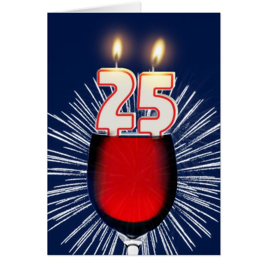 25th Birthday with wine and candles Card