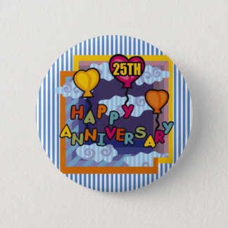 25th Wedding Anniversary Gifts 6 Cm Round Badge