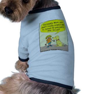 265 Seriously mom Cartoon Dog Tshirt