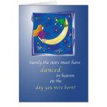 2665 Stars Danced in Heaven Birthday Greeting Card