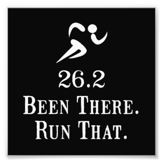 26.2 Been There Run That Art Photo