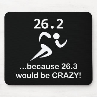 26.3 Would Be Crazy Mouse Pad