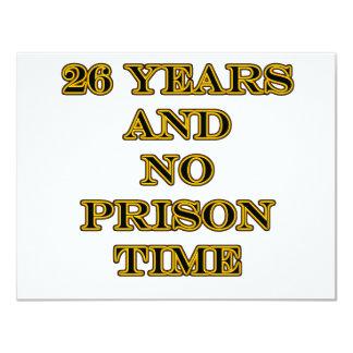 26 No prison time 11 Cm X 14 Cm Invitation Card
