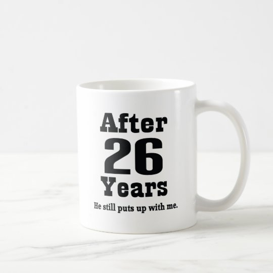 26th Anniversary (Funny) Coffee Mug
