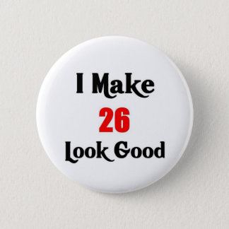 26th Birthday 6 Cm Round Badge
