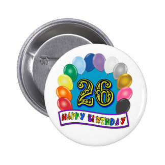 26th Birthday Gifts with Assorted Balloons Design 6 Cm Round Badge