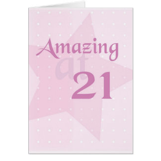 2713 21st Birthday Amazing Card