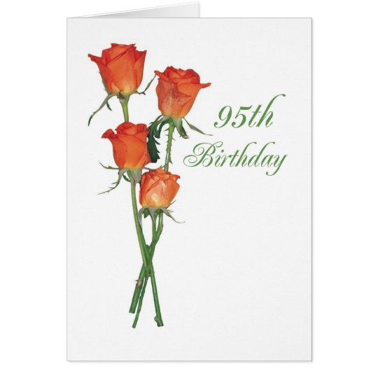 2723 Happy 95th Birthday Orange Roses Card