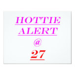"27 Hottie Alert 4.25"" X 5.5"" Invitation Card"