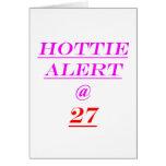 27 Hottie Alert Greeting Card