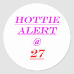 27 Hottie Alert Round Sticker