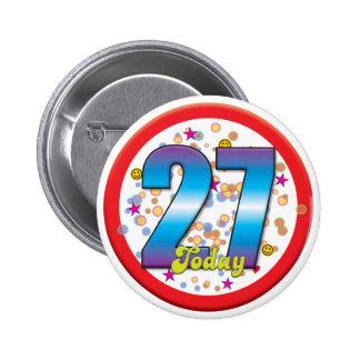 27th Birthday Today v2 6 Cm Round Badge