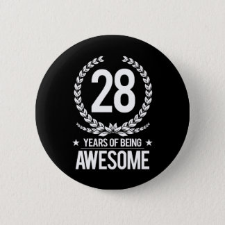 28th Birthday (28 Years Of Being Awesome) 6 Cm Round Badge