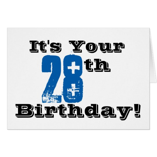 28th birthday greeting in black, blue, white. card