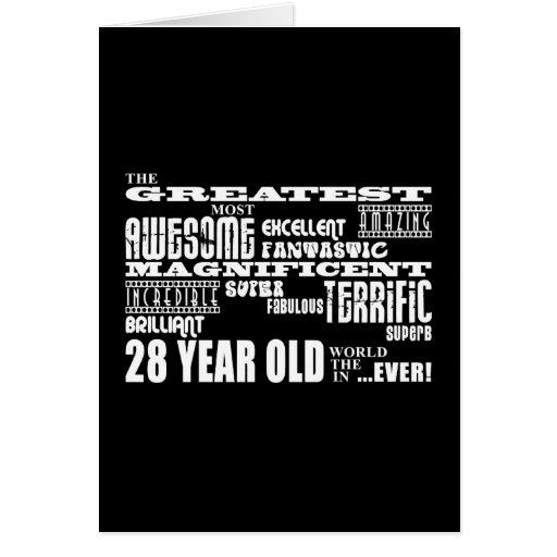 28th Birthday Party Greatest Twenty Eight Year Old Cards