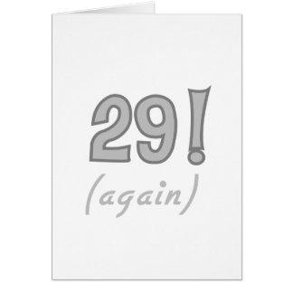29 Again Greeting Card