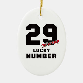 29 It's my lucky number Ceramic Oval Decoration