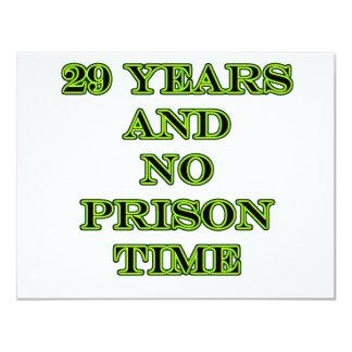 29 No prison time 11 Cm X 14 Cm Invitation Card