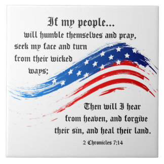 2 Chronicles 7:14 Scripture, American Flag Large Square Tile