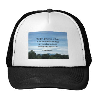2 Cor 5 17 Therefore if anyone is in Christ Trucker Hats