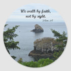 2 Cor. 5:7 We walk by faith and not by sight Classic Round Sticker