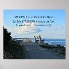 2 Corinthians 12:9 My Grace is sufficient ... Poster