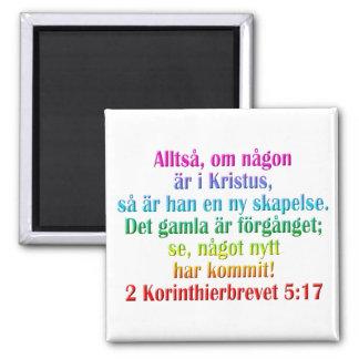 2 Corinthians 5:17 Swedish Magnet