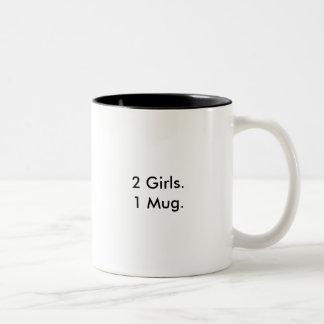2 Girls. 1 Mug. Two-Tone Coffee Mug