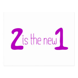 2 is the new 1 postcard