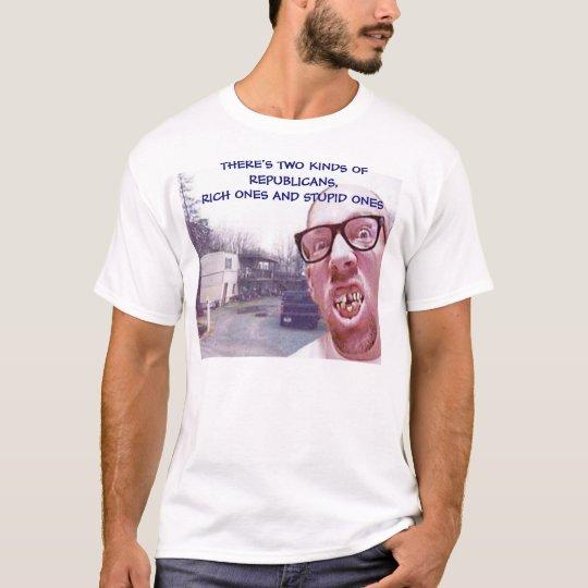 2 KINDS OF REPUBLICANS T-Shirt
