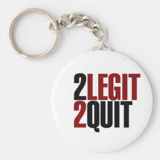 2 Legit 2 Quit Funny 80s Key Ring