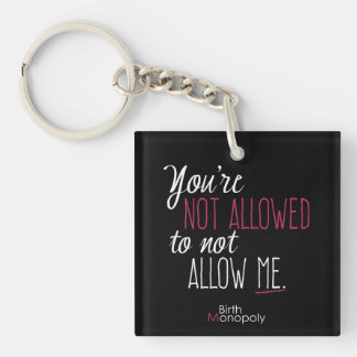 "2"" ""Not Allowed"" Simple Keychain (Black)"