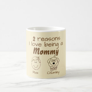 2 Reasons I love being a Mommy - Boy & Dog Coffee Mug