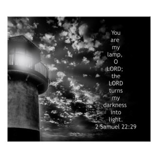 2 Samuel 22:29 - You are my lamp O Lord Poster