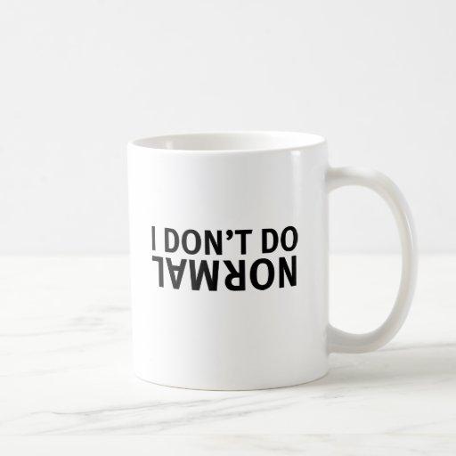 2 Sided I don't do normal Mug