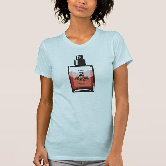 """2 Stroke Women's Perfume"" Light Blue T-shirt"