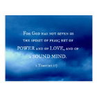 2 Timothy 1:7 For God has not given.... Postcard