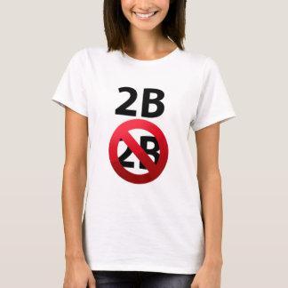 2b or not 2B Shakespeare Hamlet's morbid Tshirt.pn T-Shirt