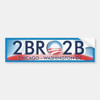 2BRO2B Obama Hitz Car Bumper Sticker