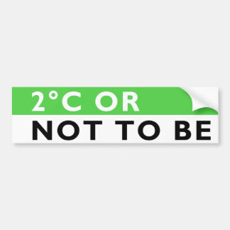 2C or Not to Be Bumper Sticker