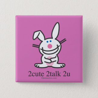 2cute 2talk 2u 15 cm square badge