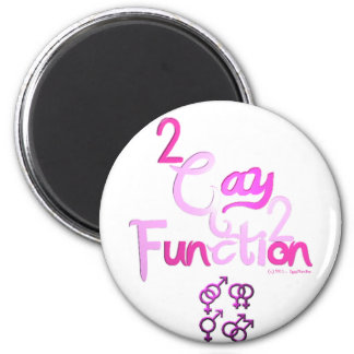 2gay2function 6 cm round magnet