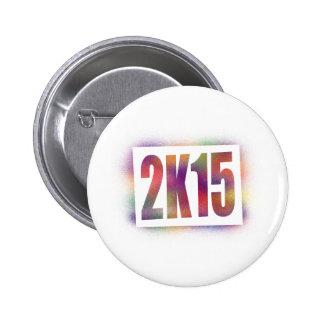2k15 2015 6 cm round badge