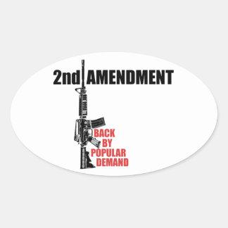 2nd Amendment Back By Popular Demand Oval Sticker