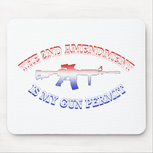 2nd Amendment Is My Gun Permit Mousepad