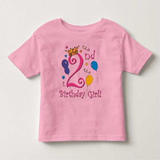 2nd Birthday Girl! Toddler T-Shirt