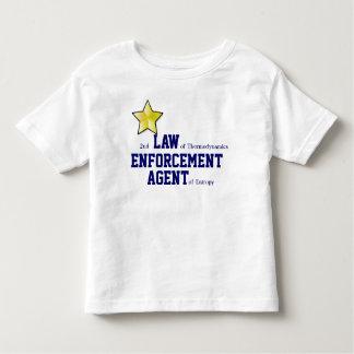 2nd LAW of Thermodynamics ENFORCEMENT T-shirt