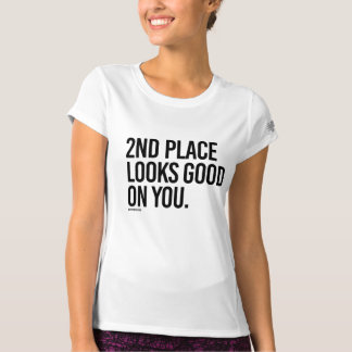 2nd place looks good on you -  .png T-Shirt