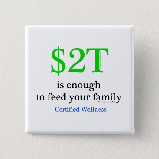 $2T is enough 15 Cm Square Badge