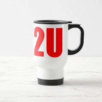 2U COFFEE MUGS